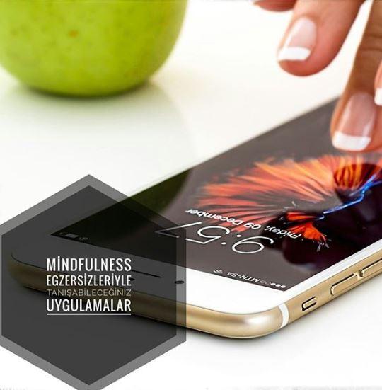 Mobil Mindfulness App ve Uygulamaları